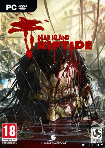 Скочать Dead Island: Riptide (2013) PC | PreLoad | Steam-Rip от R.G. GameWorks.torrent